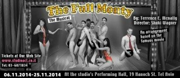 The Full Monty – By Terrence McNally & David Yazbek – class of 2014
