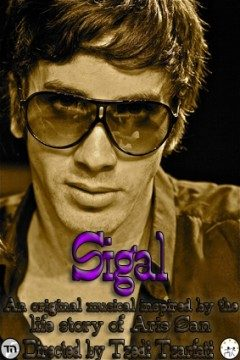 Sigal – Based on the Life and Songs of Aris San – Class of 2010