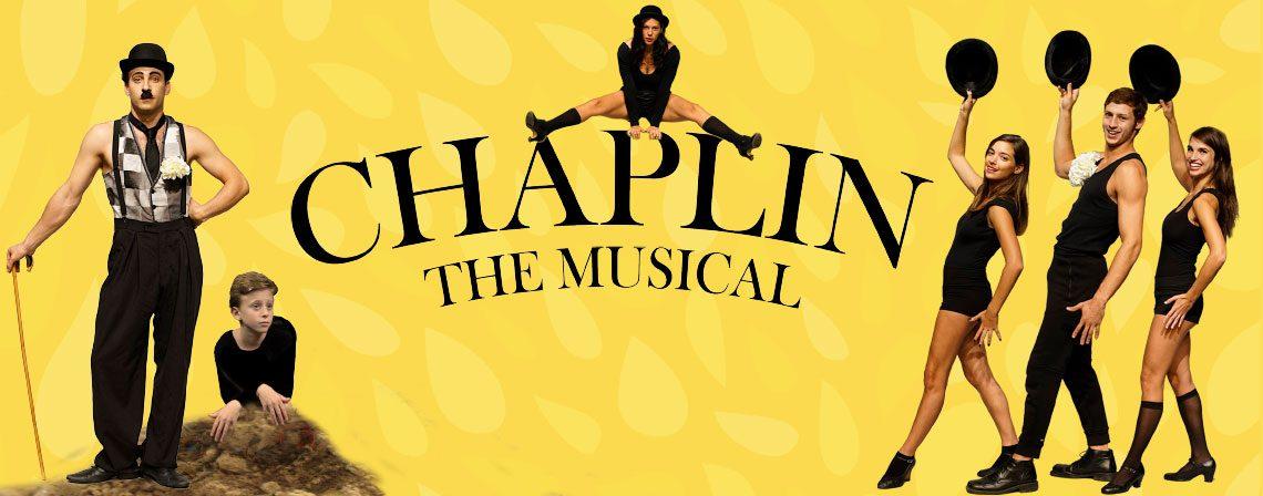 Chaplin: The Musical – By christopher curtis & Thomas Mann – Class of 2016